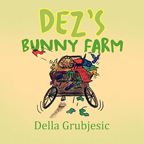 Dezs Bunny Farm: Della Grubjesic
