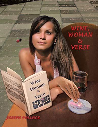 Wine, Woman Verse (Paperback): Joseph Pollock