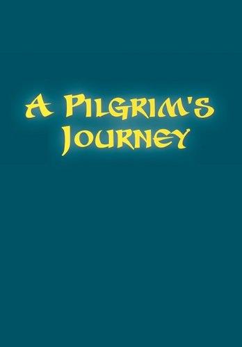 A Pilgrim's Journey: Barrett, James