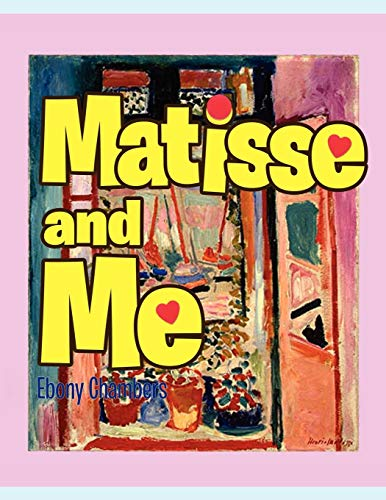 9781453571651: Matisse and Me