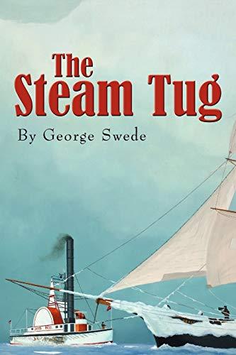 9781453572375: The Steam Tug