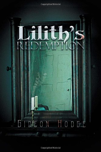 Lilith?s Redemption: Gideon Hodge