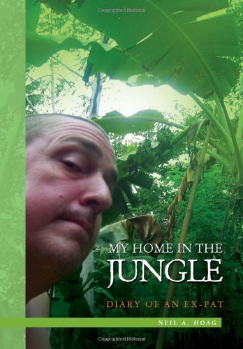 9781453575260: My Home in the Jungle