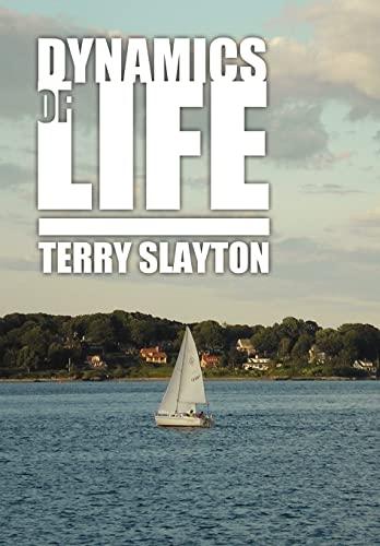 Dynamics of Life: Terry Slayton