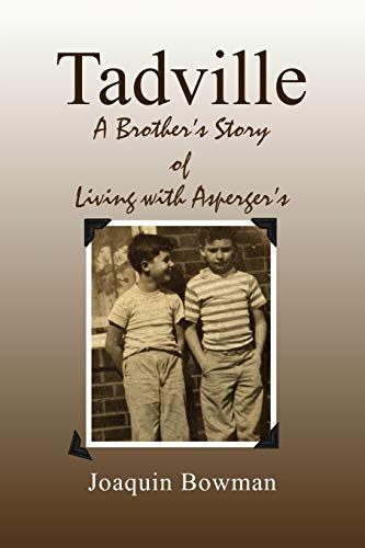 9781453577448: Tadville: A Brother's Story of Living with Asperger's