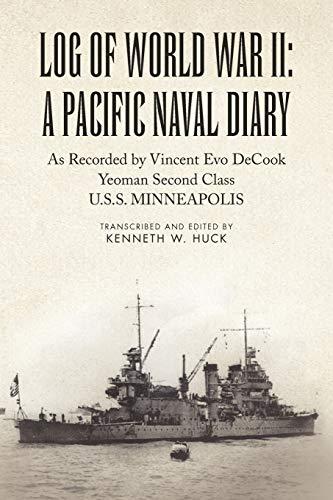 9781453577561: Log of World War II: A Pacific Naval Diary