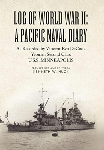 9781453577578: Log of World War II: A Pacific Naval Diary