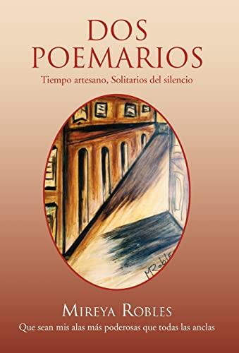 DOS Poemarios: Mireya Robles