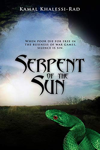 Serpent of the Sun: Kamal Khalessi-Rad