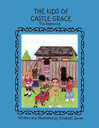 The Kids Of Castle Grace: Elizabeth James