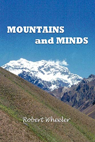 MOUNTAINS AND MINDS (145358059X) by Robert Wheeler