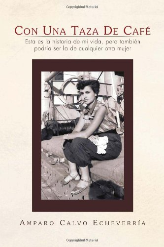 9781453582350: Con Una Taza de Cafe (Spanish Edition)