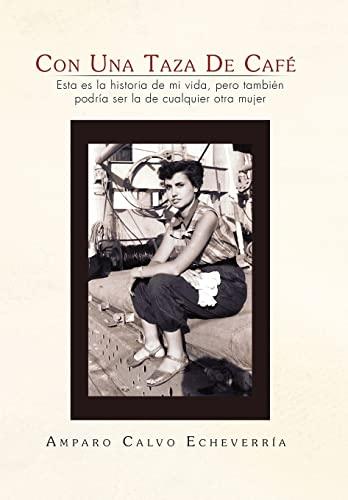 9781453582350: Con Una Taza de Cafe