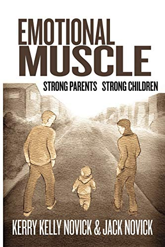 9781453584743: Emotional Muscle: Strong Parents, Strong Children
