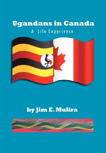 9781453585122: Ugandans in Canada