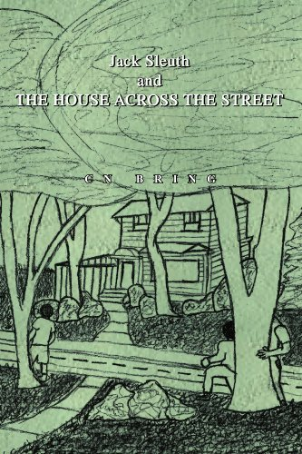 9781453585511: The House Across The Street: Jack Sleuth Series