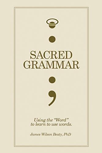 9781453585665: Sacred Grammar