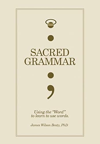 9781453585672: Sacred Grammar