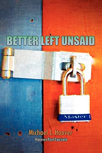 9781453587836: BETTER LEFT UNSAID