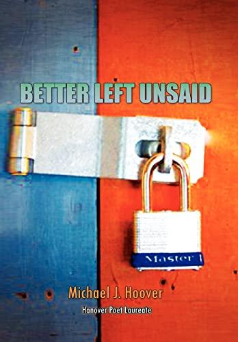 9781453587843: Better Left Unsaid