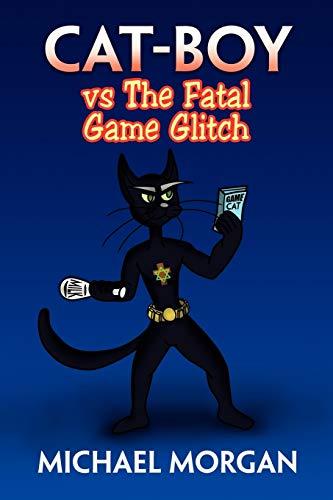 9781453588093: Cat-Boy vs The Fatal Game Glitch