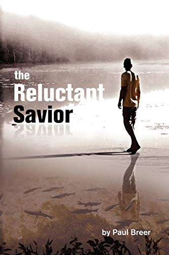 The Reluctant Savior: Paul Breer