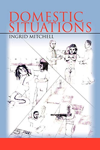 Domestic Situations: Ingrid Mitchell