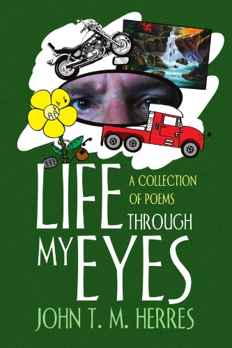 9781453589762: Life Through My Eyes: A Collection Of Poems