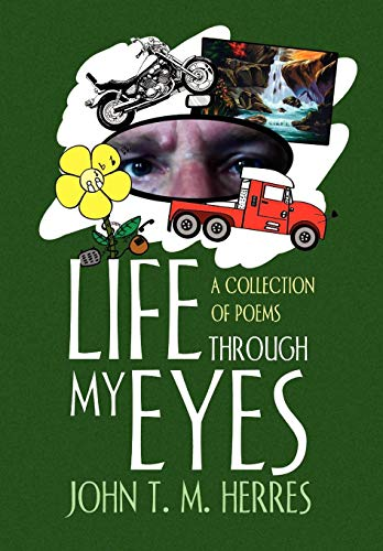 9781453589779: Life Through My Eyes