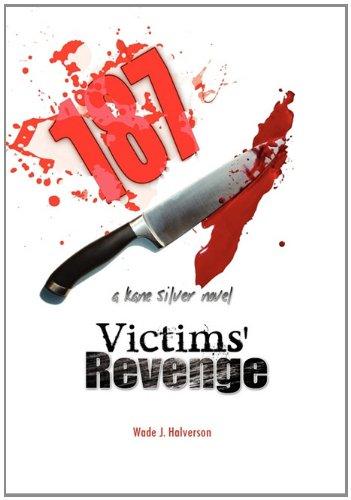 9781453591239: 187 Victims' Revenge