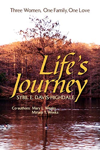 9781453591468: Life's Journey: Three Women, One Family, One Love