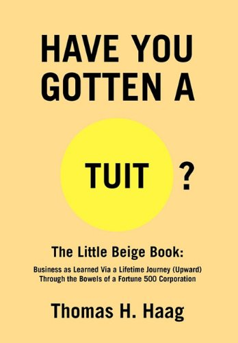 Have You Gotten A Round Tuit?: Thomas H. Haag