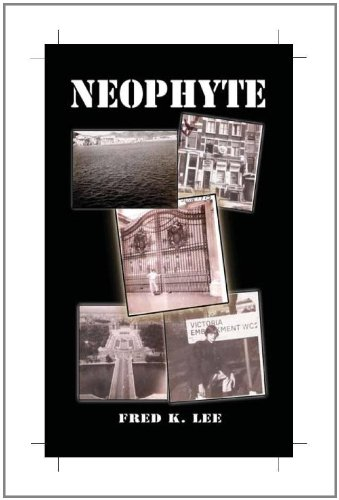 Neophyte: Fred K. Lee