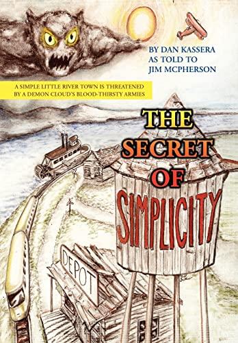 9781453595541: The Secret of Simplicity