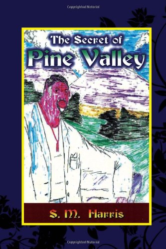 9781453595787: The Secret of Pine Valley