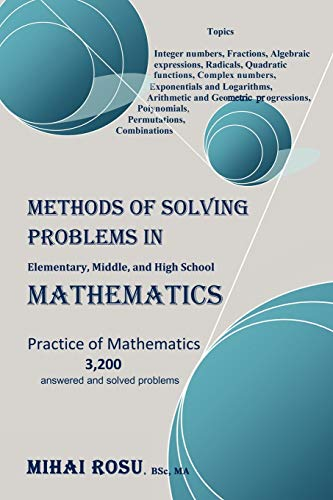 9781453597170: Methods of Solving Problems in Elementary, Middle, and High School Mathematics