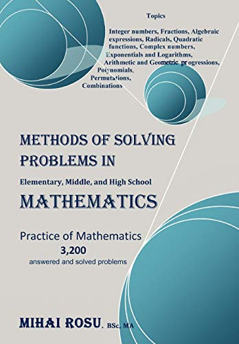 9781453597187: METHODS OF SOLVING PROBLEMS IN Elementary, Middle, and High School MATHEMATICS