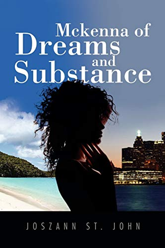 Mckenna of Dreams and Substance: Joszann St John