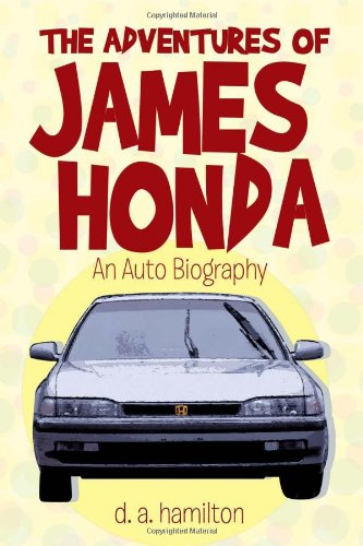 The Adventures of James Honda: d. a. hamilton