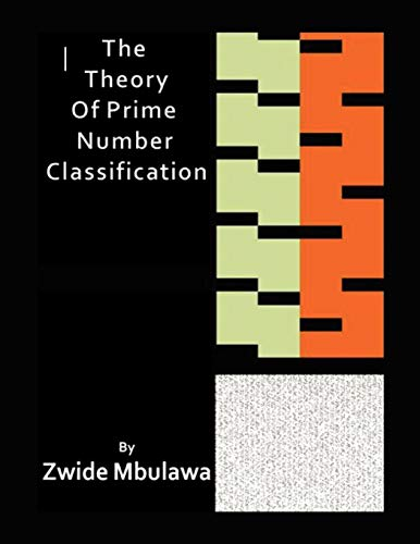 9781453599822: The Theory of Prime Number Classification