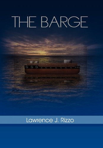 The Barge: Lawrence J. Rizzo