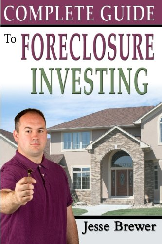 9781453600535: Complete Guide To Foreclosure Investing