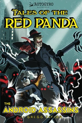 9781453600566: Tales of the Red Panda: The Android Assassins