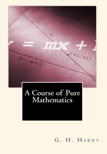 9781453606490: A Course of Pure Mathematics