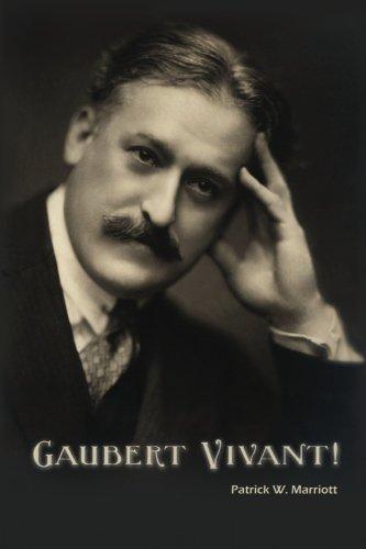 9781453606667: Gaubert Vivant!