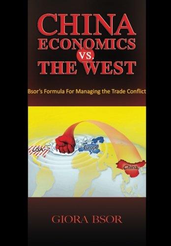 China Economics vs. The West: Giora Bsor