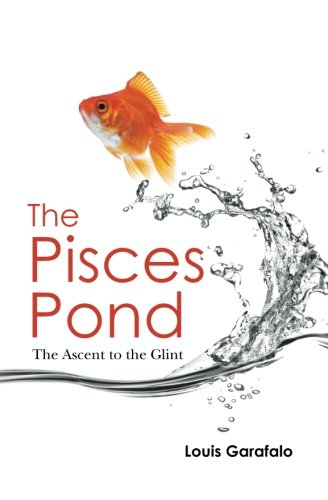 9781453607039: The Pisces Pond: The Assent to the Glint