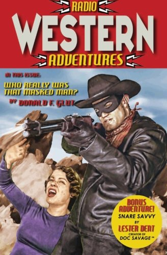 Radio Western Adventures (9781453607961) by Donald F. Glut; Lester Dent