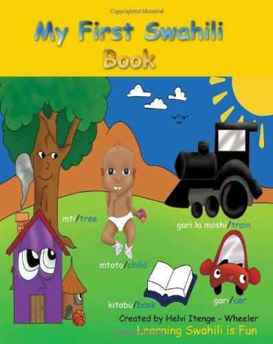 9781453608685: My First Swahili Book: Learning Swahili is Fun! (Swahili Edition)