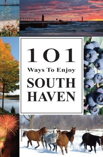 9781453609170: 101 Ways to Enjoy South Haven